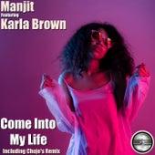 Come Into My Life di Manjit