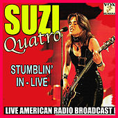Stumblin' In - Live (Live) de Suzi Quatro