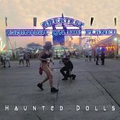 Greatest Carnival on the Planet by Haunted Dolls