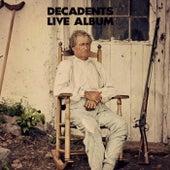 Live Album de Decadents