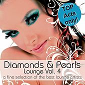 Diamonds & Pearls Lounge Vol. 4 (A Fine Selection of the Best Lounge Artists) by Various Artists