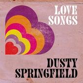 Love Songs by Dusty Springfield