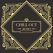 Chill Out 2020 von Chill Out 2017