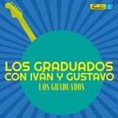 Los Graduados Con Iván y Gustavo de Los Graduados