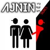 Y'a que les signes de Ajnin