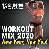 Workout Mix 2020 New Year, New You (132 Bpm, 32 Count Pro Edition - The Best Epic Motivation Workout Music for Your Fitness, Aerobics, Cardio Training Exercise and Running) de Gym Workout DJ Team