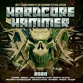 Hardcore Hammer 2020 - Best Techno Sounds of the Upcoming Festival Season de Various Artists