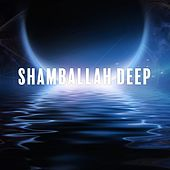 Shamballah Deep de Various Artists