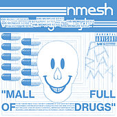 Mall Full of Drugs (VHS MIDNIGHT STYLE Remix) by Nmesh