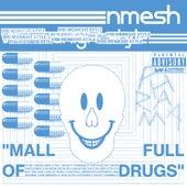 Mall Full of Drugs (VHS MIDNIGHT STYLE Remix) de Nmesh