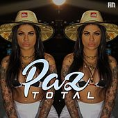 Paz Total by MC Marcelly
