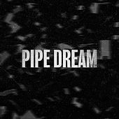 Pipe Dream by Veiga