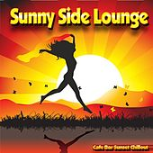 Sunny Side Lounge (Cafe Bar Sunset Chillout) by Various Artists