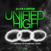 Unified High (feat. Homiemade, FRS International & Choppa) de DJ JS-1