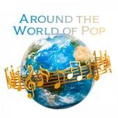 Around the World of Pop (Alternative & Electro Pop) von Various Artists