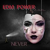 Never von EDM Power