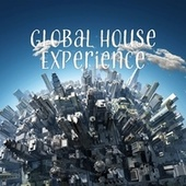 Global House Experience von Various Artists