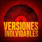 Versiones inolvidables by Various Artists