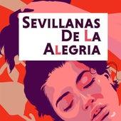 Sevillanas de la Alegria de Various Artists