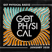 Get Physical Radio - January 2020 von Get Physical Radio