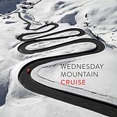Wednesday Mountain Cruise by Various Artists