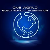 One World Electronica Celebration de Various Artists