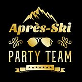Après Ski-Party Team de Various Artists