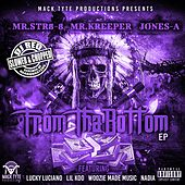 From Tha Bottom (Slowed & Chopped) - EP by Mr.Str8-8