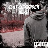 Out of Order by Dusty