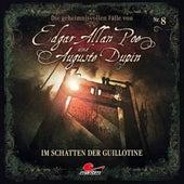 Folge 8: Im Schatten der Guillotine von Edgar Allan Poe