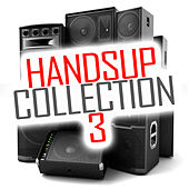 Hands Up Collection, Vol. 3 von Various Artists