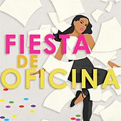Fiesta de oficina by Various Artists