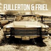 Fullerton & Friel by AJ Fullerton