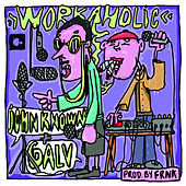Workaholic by Galv