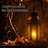 In the Evening by Joseph Sullinger