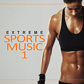 Extreme Sports Music, Vol. 1 von Various Artists