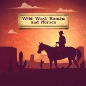 Wild West Rancho and Horses de Various Artists