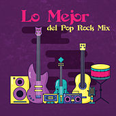 Lo Mejor del Pop Rock Mix de Various Artists