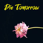 Die Tomorrow de Various Artists