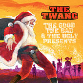 The Good, The Bad & The Ugly Presents de Twang