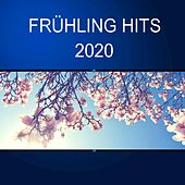 Frühling Hits 2020 by Various Artists