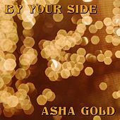 By Your Side de Asha Gold