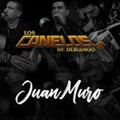 Juan Muro by Los Canelos De Durango