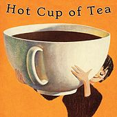 Hot Cup of Tea by Matt Johnson