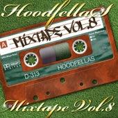 Mixtape Vol.8 by Hood Fellas