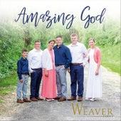 Amazing God de The Weaver Family