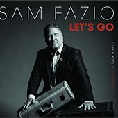 Let's Go by Sam Fazio