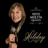 Holiday von Patti Melita Quintet