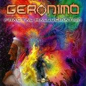 Fractal Hallucination von Geronimo