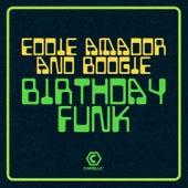 Birthday Funk (Mixes) von Eddie Amador